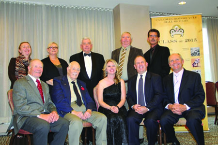 The Canadian Motorcycle Hall of Fame Class of 2013.